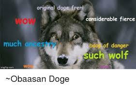 Doge Meme Original Picture - original doge ren considerable fierce much ances bool of danger