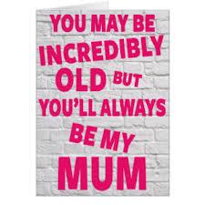 funny mother birthday cards greeting u0026 photo cards zazzle