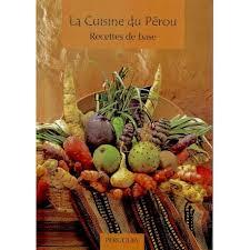 base de la cuisine livres en français el inti la boutique péruvienne
