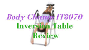 best fitness inversion table body ch it8070 inversion table review jane s best fitness