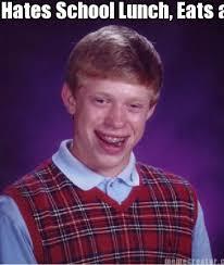School Lunch Meme - meme creator hates school lunch eats a single cracker