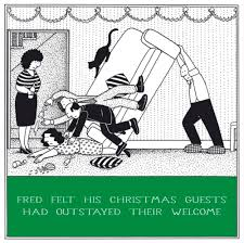 guests outstayed welcome funny fred christmas card cards love