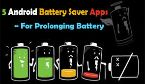 best battery app android top 5 best battery saver apps for android phones 2017