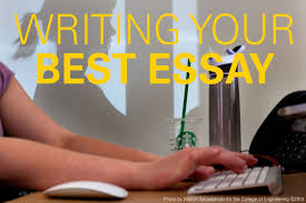 Write My Best Admission Essay by Writing That College Essay A Little Advice Undergraduate