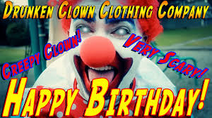 clowns for birthday happy birthday creepy clown scary