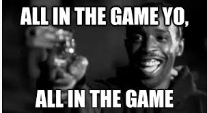 The Game Meme - the wire meme all in the game yo on bingememe