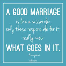 great wedding sayings agreed the recipe for a happy marriage is not the same for