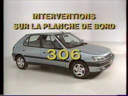 peugeot 306 interventions sur planche de bord youtube