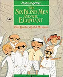 The Blind Men And The Elephant The Six Blind Men And The Elephant Mathematics Together Green