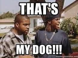 Friday Smokey Meme - thats my dawg smokey meme my best of the funny meme