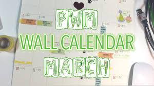 Wall Calendar Organizer System Plan With Me Wall Calendar March 2016 Youtube