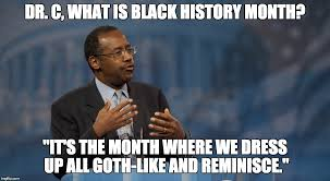 Funny Black History Month Memes - dr ben carson explains imgflip