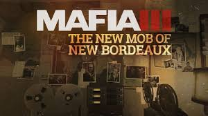 mafia 3 gameplay trailer series u2013 the world of new bordeaux 5