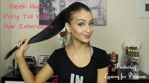 Real Ponytail Hair Extensions by How To Sleek High Pony Tail With Hair Extensions Ft Luxury For