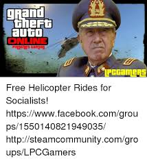 Free Memes Online - grand auto online pinochet gaming free helicopter rides for