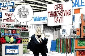 political irony why walmart is open on thanksgiving