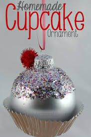 homemade christmas ornament cupcake a mom u0027s take