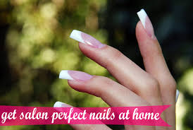 tips to get salon perfect nails at home
