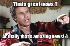 Good News Meme - will ferrell wedding crashers weknowmemes generator