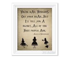 alice in wonderland quote print you re mad zoom