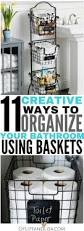 11 creative bathroom storage ideas using baskets bathroom
