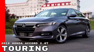 2018 honda accord 2 0t touring youtube