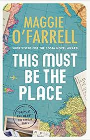 A Place Book This Must Be The Place Ebook Maggie O Farrell Co Uk