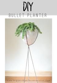 diy mid century modern bullet planter hometalk