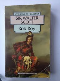 rob roy by sir walter scott 9781853262531 soft cover 1st edition