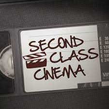 second class cinema the b movie experience