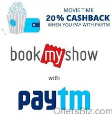 bookmyshow offer get 20 instant cash back on bookmyshow transaction using the paytm