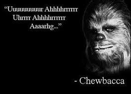 Chewbacca Memes - chewbacca quote funny star wars meme
