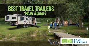 Outback Campers Floor Plans Top 5 Best Travel Trailers With Slideouts Rvingplanet Com