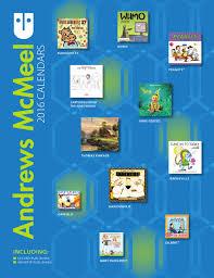 andrews mcmeel publishing 2016 calendar catalog by andrews mcmeel