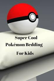 pokémon bedding are the coolest