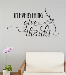 in everything give thanks thanksgiving decor vinyl decal wall