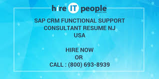 Sap Crm Functional Consultant Resume Sample by Sap Crm Functional Support Consultant Resume Nj Hire It People