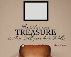 where your treasure is heart will be also bible verse wall heart will be also bible verse wall sticker decals wall loading zoom