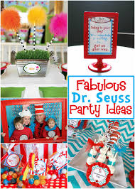 dr seuss party fabulous dr seuss party ideas design dazzle