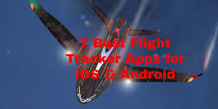 7 best flight tracker apps for ios u0026 android free apps for