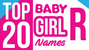 baby names start with r baby names name for girls