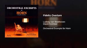 beethoven fidelio overture horn excerpts