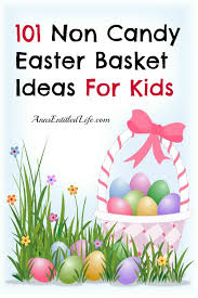 ideas for easter baskets 101 non candy easter basket ideas for kids blogs jpg