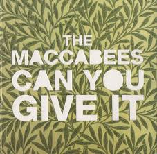 the maccabees vinyl the maccabees can you give it uk 7 vinyl record 2710467 can you