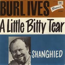 45cat burl ives a bitty tear shanghied brunswick