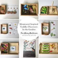 montessori inspired toddler discovery in the garden u2013 this merry