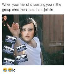 Chat Memes - 25 best memes about group chat group chat memes