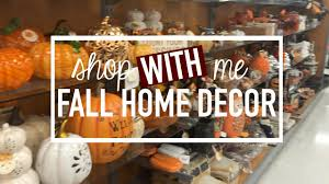 fall home decor shopping kirklands dollar tree tjmaxx ross