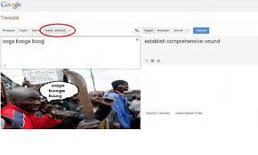 Translate Meme - google translate norwegian english somali detected ooga booga boog