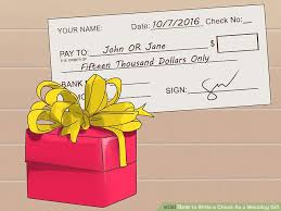 wedding gift dollar amount 3 ways to write a check as a wedding gift wikihow